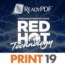 Print19 Red Hot Technology = ReadyPDF