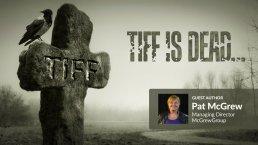 TIFF Usefulness is Dead!